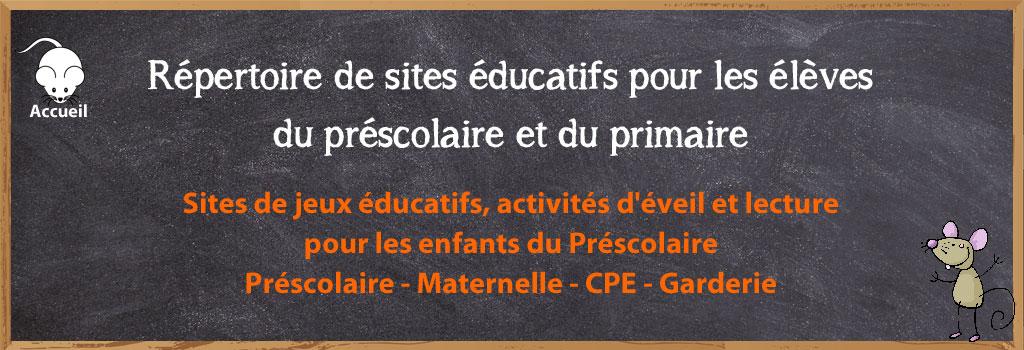 Sites Educatifs Pour Le Prescolaire Et Le Primaire Prescolaire Maternelle Cpe Garderie